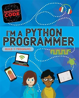 Generation Code: I'm a Python Programmer by Max Wainewright