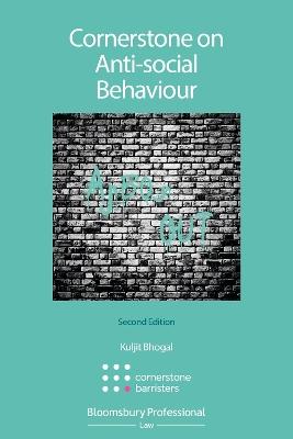 Cornerstone on Anti-social Behaviour by Kuljit Bhogal