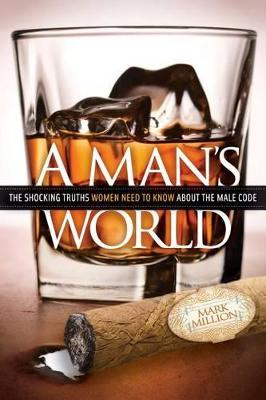 A Man's World by Mark Million