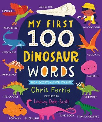 My First 100 Dinosaur Words book