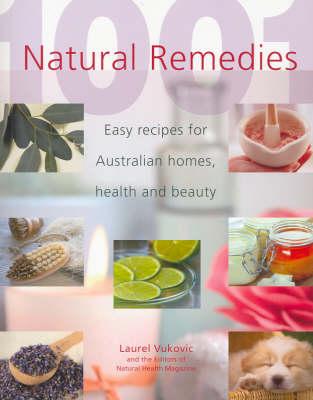1001 Natural Remedies by Laurel Vukovic
