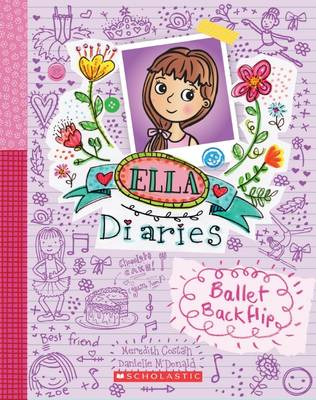 Ella Diaries: #2 Ballet Backflip by Meredith Costain