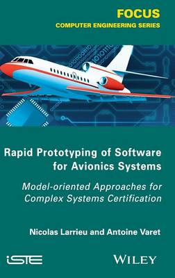 Rapid Prototyping Software for Avionics Systems by Nicolas Larrieu