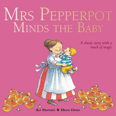 Mrs Pepperpot Minds the Baby book