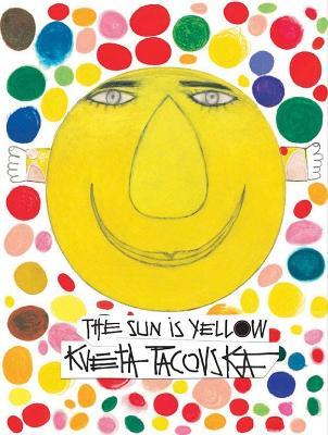 Sun is Yellow by Kveta Pacovska