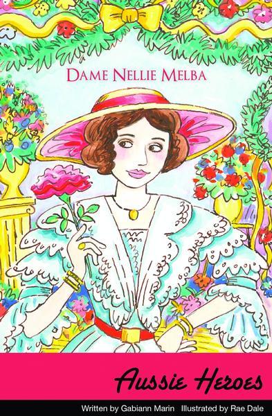 Aussie Heroes: Dame Nellie Melba book