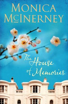 The The House of Memories by Monica McInerney