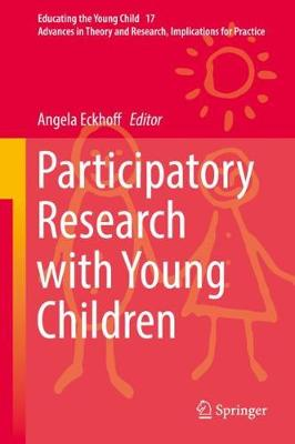 Participatory Research with Young Children by Angela Eckhoff