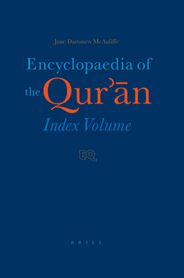 Encyclopaedia of Qur'an by Jane Dammen McAuliffe