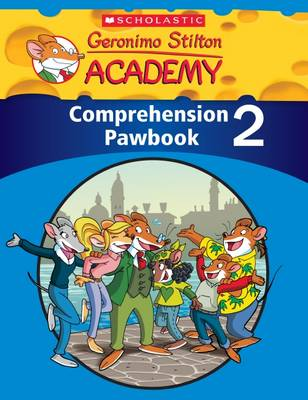 Geronimo Stilton Academy: Comprehension Pawbook Level 2 by Scholastic Teaching Resources