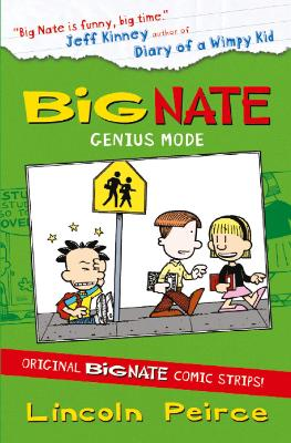 Big Nate Compilation 3: Genius Mode by Lincoln Peirce