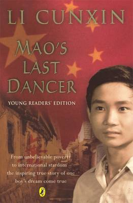 Mao's Last Dancer: Young Readers Edition by Li Cunxin