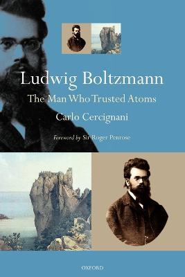 Ludwig Boltzmann by Carlo Cercignani