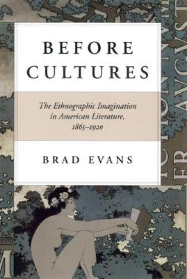 Before Cultures by Brad Evans