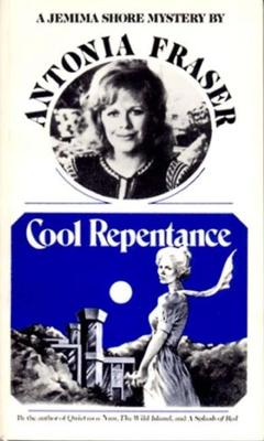 Cool Repentance by Antonia Fraser