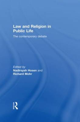 Law and Religion in Public Life by Nadirsyah Hosen