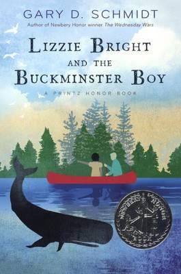 Lizzie Bright and the Buckminster Boy by Professor Gary D Schmidt