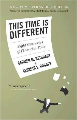 This Time Is Different by Carmen M. Reinhart