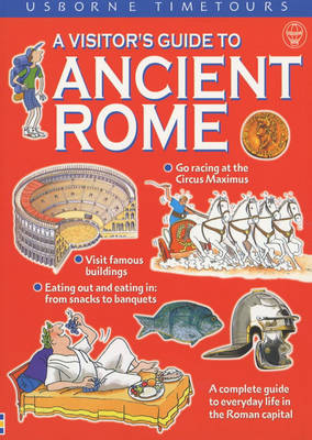 A Visitor's Guide to Ancient Rome by Lesley Sims