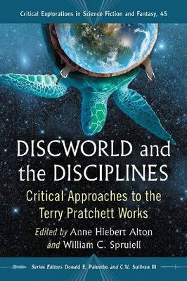 Discworld and the Disciplines by Anne Hiebert Alton