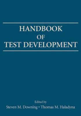 Handbook of Test Development by Thomas M. Haladyna