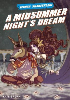 Manga Shakespeare Midsummer Nights Dream by Kate Brown