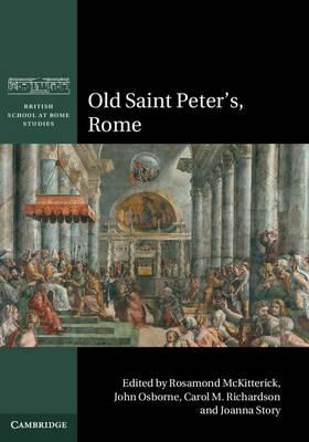 Old Saint Peter's, Rome by Rosamond McKitterick
