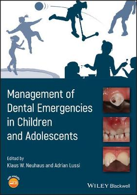 Management of Dental Emergencies in Children and Adolescents book