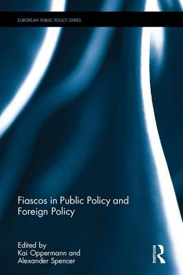 Fiascos in Public Policy and Foreign Policy book
