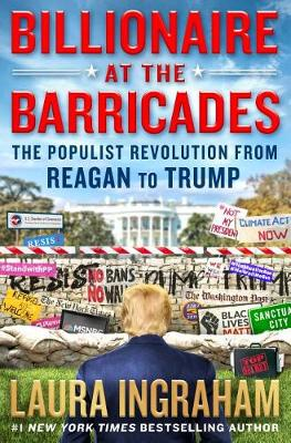 Billionaire at the Barricades by Laura Ingraham