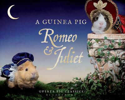 Guinea Pig Romeo & Juliet by William Shakespeare