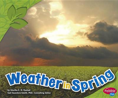 Weather in Spring by Martha E H Rustad