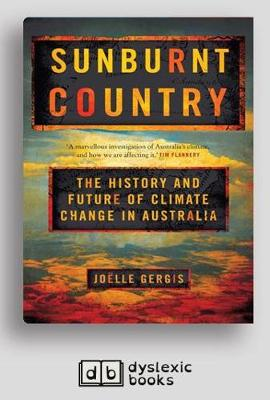 Sunburnt Country: The History and Future of Climate Change in Australia by Joelle Gergis