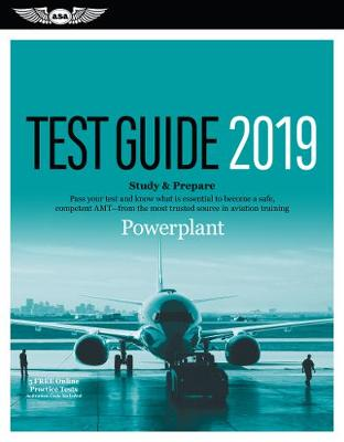 Powerplant Test Guide 2019 by ASA Test Prep Board (N/A)