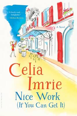Nice Work (If You Can Get It) by Celia Imrie