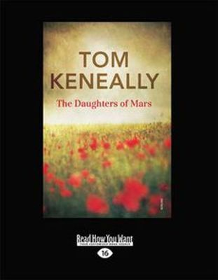 The The Daughters of Mars by Tom Keneally