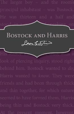 Bostock and Harris by Leon Garfield