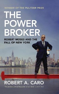 Power Broker by Robert A. Caro