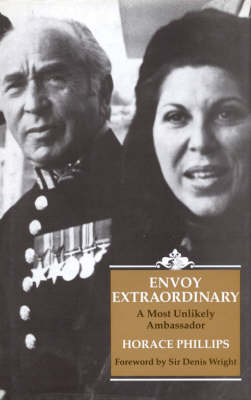 Envoy Extraordinary by Horace Phillips