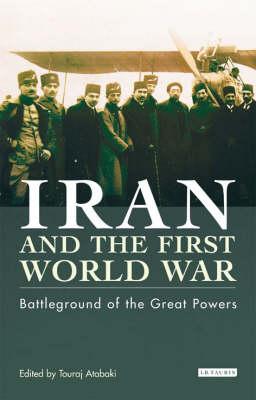Iran and the First World War book