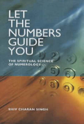 Let the Numbers Guide You book