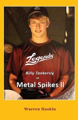 Billy Tankersly in Metal Spikes II by Warren Haskin