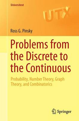Problems from the Discrete to the Continuous by Ross G. Pinsky