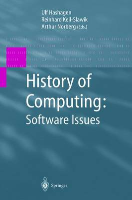 History of Computing: Software Issues by Arthur L. Norberg