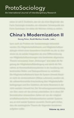 China's Modernization II: ProtoSociology Volume 29 by Adjunct Professor Gerhard Preyer
