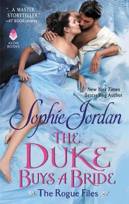 The Duke Buys a Bride by Sophie Jordan
