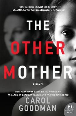Other Mother by Carol Goodman