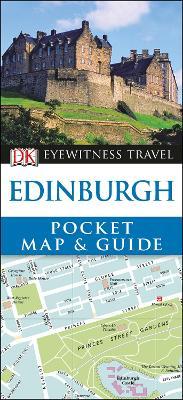 DK Eyewitness Pocket Map and Guide: Edinburgh by DK