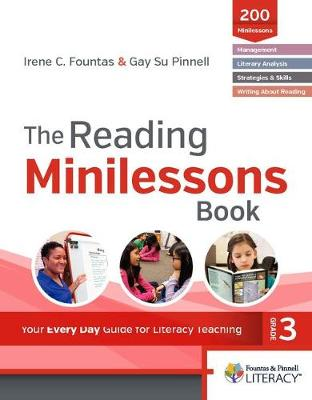 The Reading Minilessons Book, Grade 3 by Irene, C. Fountas