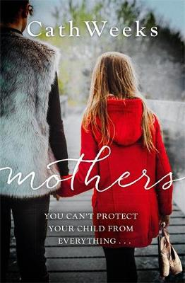 Mothers by Cath Weeks
